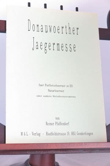 Pfaffendorf R - Donauwoerther Jaegermesse for Parceforce / Natural Horns or Other Melody Instruments